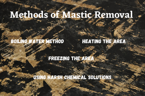 Tips to Mastic Removal